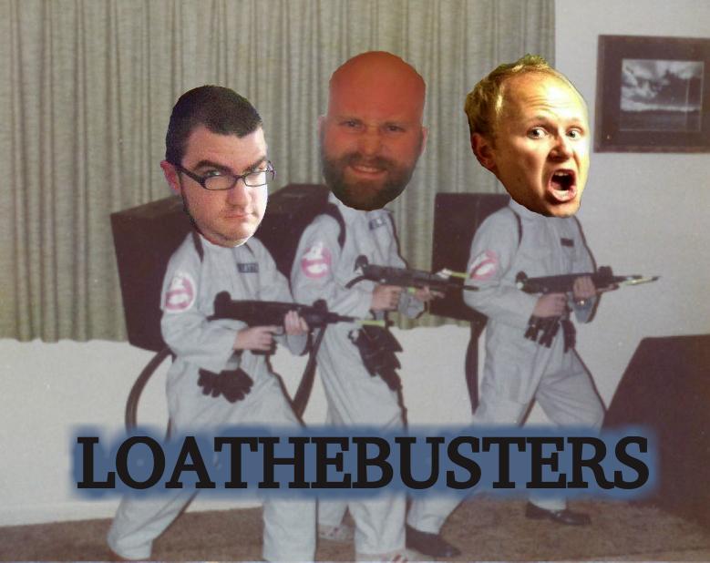 loathebusters