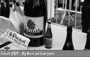 BnL Podcast: Big Beers and Dumb Labels