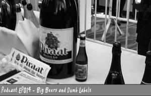 BnL Podcast: Big Beers and Dumb Labels