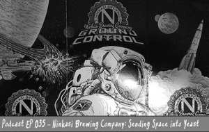 BnL Podcast EP 035 – Ninkasi Brewing Company: Sending Space into Yeast