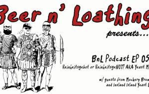 BnL Podcast EP 055: Reinheitsgebot or ReinheitsgeNOT? AKA Yeast Mode.