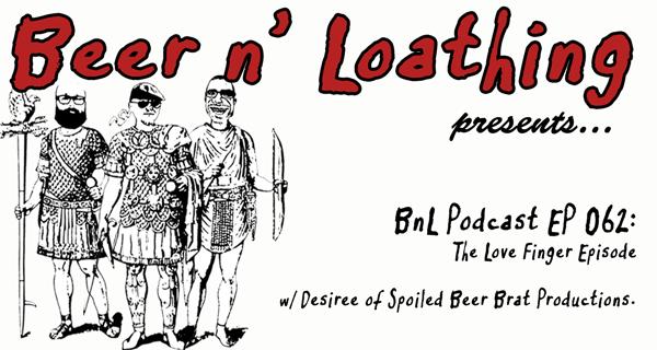 BnL Podcast EP 062: The Love Finger Episode