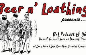 BnL Podcast EP 065: Trends? We Don't Need no Stinking Trends.